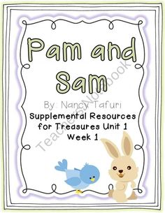Pam and Sam- Supplemental Resources for Treasures First Grade from Tattling to the Teacher on TeachersNotebook.com (35 pages)