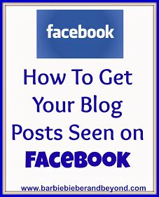 Barbie Bieber and Beyond: How To Get Your Blog Posts Seen on Facebook