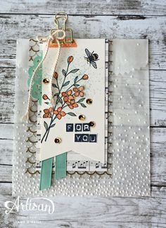 Touches of Flowers and Texture — Stampin' Up! Artisan Blog Hop (Amy's Paper…