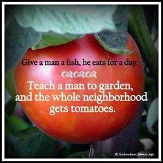 Teach a someone to garden ...