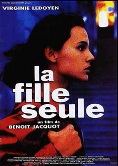 A Single Girl - Google Search Film France, French Films, Google Search, Alone Girl, Virginie Ledoyen, French Movies