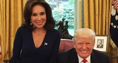 Fox News' Judge Jeanine is Trump's new BFF — and may be backseat driving his attacks on Jeff Sessions