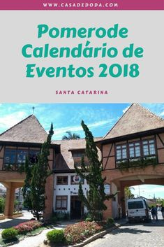 Pomerode Calendário de Eventos 2018 (scheduled via http://www.tailwindapp.com?utm_source=pinterest&utm_medium=twpin)
