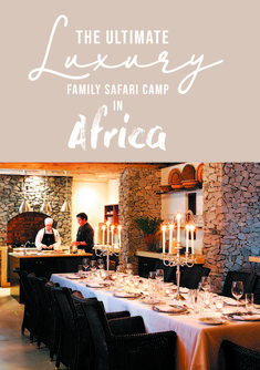 Pioneer Camp: The Ultimate Luxury Family Safari Private Safari, Pioneer Camp, Plunge Pool, Big 5, Family Camping, Camps, Home And Away, Lodges, Families