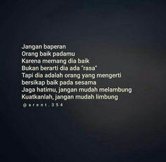 INGATLAH. Simple Quotes, Cute Love Quotes, Muslim Quotes, Islamic Quotes, Book Quotes, Me Quotes, Sad Crush Quotes, Profound Quotes, Quotes Galau