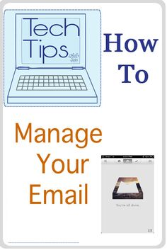 Tech Tips - Manage Email - Melly Sews