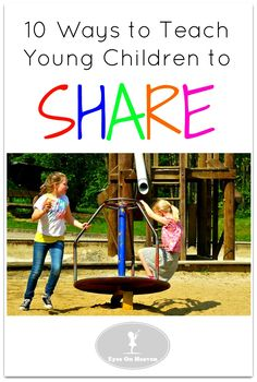 Teach children to share using these 10 effective strategies.