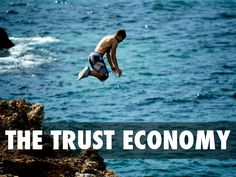 Trust Is The New Currency by Mark Traphagen illustrates ways in which the new economy is more about trust and reputation than industrial capital.