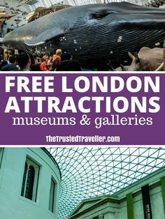 Most of London's museums and galleries are free to enjoy the permenant exhibitions. Visiting these is a great way to save money when visiting London - 30 Free London Attractions - The Trusted Traveller