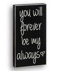 Black 'Be My Always' Box Sign