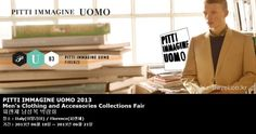 PITTI IMMAGINE UOMO 2013 Men's Clothing and Accessories Collections Fair 피렌체 남성복 박람회