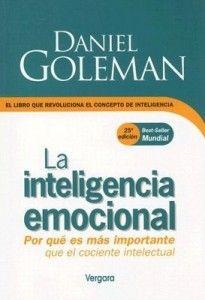 Goleman Daniel – Inteligencia Emocional