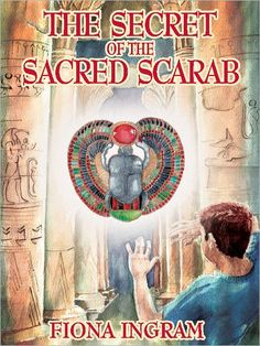 Giveaway and Book Blast : The Secret of the Sacred Scarab by Fiona Ingram!