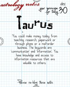 Hey Taurus, your daily horoscope for the day is interesting! Visit iFate.com today!