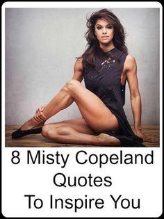 Misty Copeland Quotes... #dancequotes