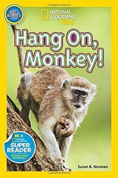 National Geographic Readers: Hang On Monkey! by Susan B. ... https://www.amazon.com/dp/1426317557/ref=cm_sw_r_pi_dp_x_zIH2xb2BHDJAA