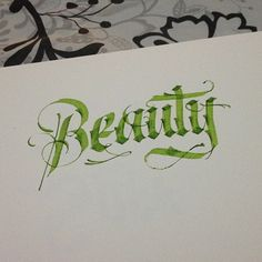 Beauty #calligraphy #lettering #calligrafitti #gothic #tattoo