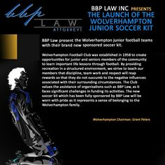 The launch of the Wolverhampton Junior Soccer Kit Pro Bono, Latin Phrases, Soccer Kits, Attorney At Law, Wolverhampton, Public Service, Oil And Gas, Product Launch, Learning