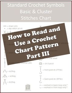Third installment in the series on how to read a crochet chart on Yarn Obsession. Learn how to read a crochet chart in the round.