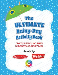 The Ultimate (and FREE) Rainy-Day Activity Book from Melissa & Doug *Love this collection of ideas