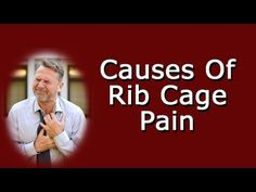Rib Cage Pain - What Are The Possible Causes? - WATCH THE VIDEO   *** symptoms of lung cancer ***   Related videos: Heart Trouble Or Costochondritis? What's Causing My Chest Pain? Lung Cancer Quick Symptoms List Coughing Up Blood Causes Of Mysterious Chest Pain In The Ribs And Sternum Rib Cage Pain – What Are The Possible Causes Rib cage pain due...