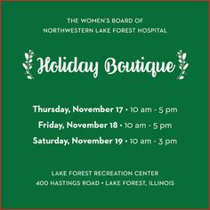 Lake Forest Hospital Holiday Boutique (Nov. 17th - 19th) - Mark your calendars for the hospital's annual Holiday Boutique at the LF Rec Center, located at 400 Hastings Rd.