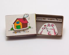 Cute Mothers Day Card - Home is where Mom is - Gift for Mom  This listing is for one matchbox. This is a great alternative to a Valentine/Anniversary