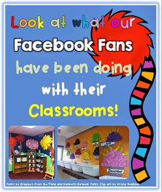 Look what our Facebook Fans have been doing with their Classrooms {classroom displays}!