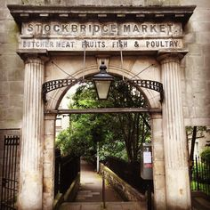 Ok, last photo of Edinburgh - the Old Stockbridge Market Gate. Stockbridge Edinburgh, Tom Wright, Great Scott, Edinburgh Scotland, Gate, Ireland, Old Things, Photo And Video