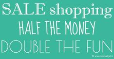 SALE SHOPPING IS... http://www.missbudget.nl/budget-tips/item/411-sale-shopping-quote