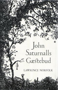 Картинки по запросу lawrence norfolk john saturnall feast