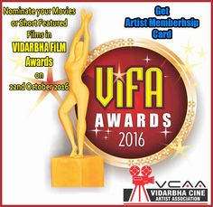 #Movies Registered and nominated for Vidarbha Film Award #VIFA  for #VCAA Vidarbha Cine Artist Association​ We are going to select and show some of movies/Films @#Panchsheeltheatre ... You can also comment and share your movies name for Film festival and  award function on 21st -27th October Nagpur City​
