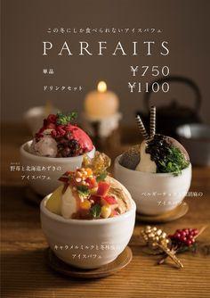 tetosioの釜炊きご飯とアイスパフェが冬メニューに変わりました! | NEWS | 柴田陽子事務所 Food Graphic Design, Food Menu Design, Food Poster Design, Restaurant Menu Design, Desserts Menu, Sweet Desserts, Dessert Recipes, Japan Dessert, Sweet Cakes