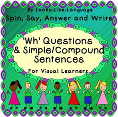 Spinner fun to answer questions and make/say/write simple sentences! Compound sentences with 'and' too! Worksheets and picture supports for limited readers. $