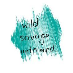 vector illustration. Handwritten text wild. savage. untamed.