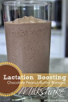 Chocolate Peanut Butter Banana Lactation Boosting Milkshake    Time for Mom