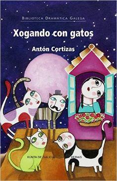 Xogando con gatos / Antón Cortizas ; ilustracións, Leandro Lamas (2015)