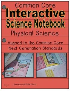 -Physical Science Interactive Notebook- This fun interactive journal includes an informational text passage for every topic. This hands-on notebook also includes journal inserts and useful science vocabulary to maximize on learning. The document is aligned to the Next Generation Science Standards and is a great STEM resource.$