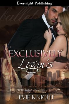 Exclusively Logan's by Evie Knight - Evernight Publishing