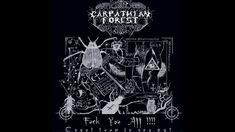 Carpathian Forest - Fuck You All !!!! (Full Album)