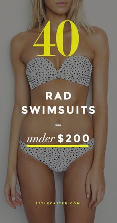 Shop: Affordable Swimsuits Under $200 for Spring / Summer 2015 #swimwear #bikini