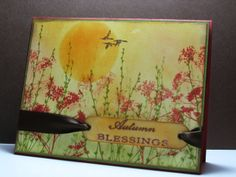 handmade card: Autumn Blessings by cardrageous (Robin) ... sponged background color including sung ... profusion of silhouettes of  meadow plants in red and green on top ... stamped and then stamped off to give depth ... gorgeous scene ... luv the etherial look ...