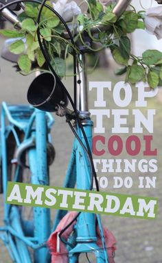 Top 10 Cool Things To Do in Amsterdam european travel tips #travel #traveltips #europe