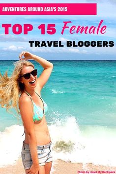 The best female travel bloggers of 2015!