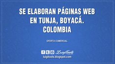 Se Elaboran Páginas Web en Tunja, Boyacá. Colombia Boyacá, Colombia, Elaboración de Paginas Web, Elaboramos Paginas Web, Luigi Tools, LuigiTools, Paginas Web, Se Elaboran Paginas Web, Tunja