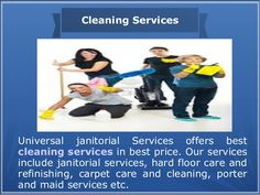 Janitorial Cleaning Services   provides various kinds of  commercial cleaning services includes carpet cleaning, office and construction cleaning services. We have professional cleaners ,which provides you superior quality cleaning services at reasonable price.