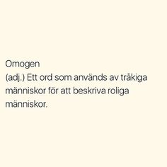 Se foton och videoklipp från SITUATIONER (@situationer) på Instagram Fact Quotes, Mood Quotes, True Quotes, Motivational Quotes, Funny Qoutes, Funny Memes, Swedish Quotes, Fantastic Quotes, Positive Phrases