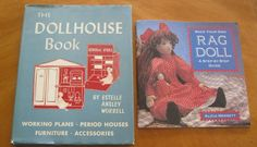 The Dollhouse book working plans, period houses , furniture, accessories by Estelle Ansley Worrell