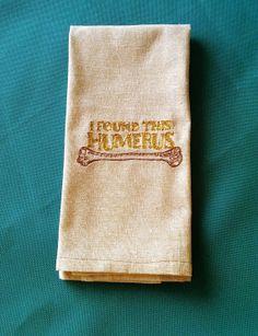 I Found This Humerus Hand Towel -- handmade by janeshand.com!