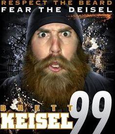 """YEP...LOL....""""Respect The Beard"""" :) Brett Keisel"""